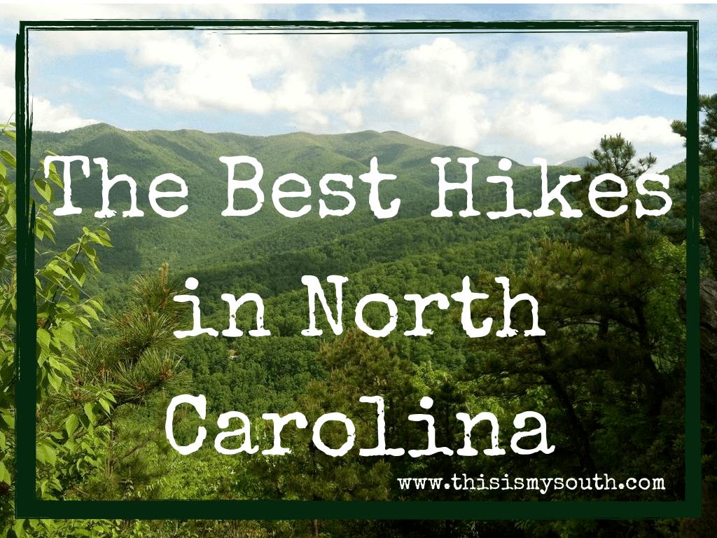 The Best Hikes of North Carolina
