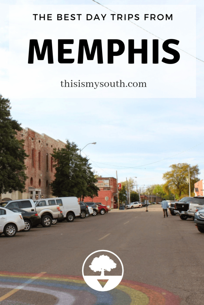 day trips from Memphis
