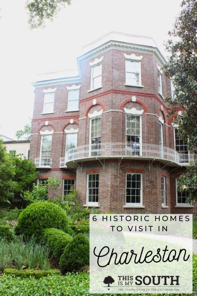 Historic Homes to Visit in Charleston